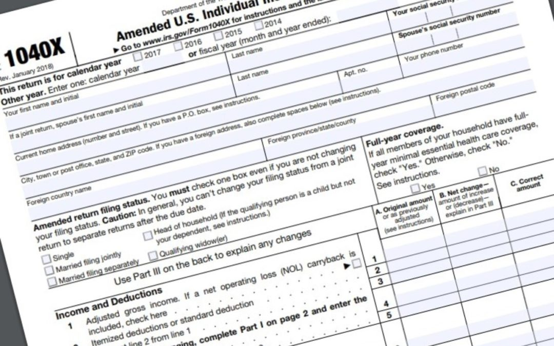 Amending Your Tax Return – the How, Why and When