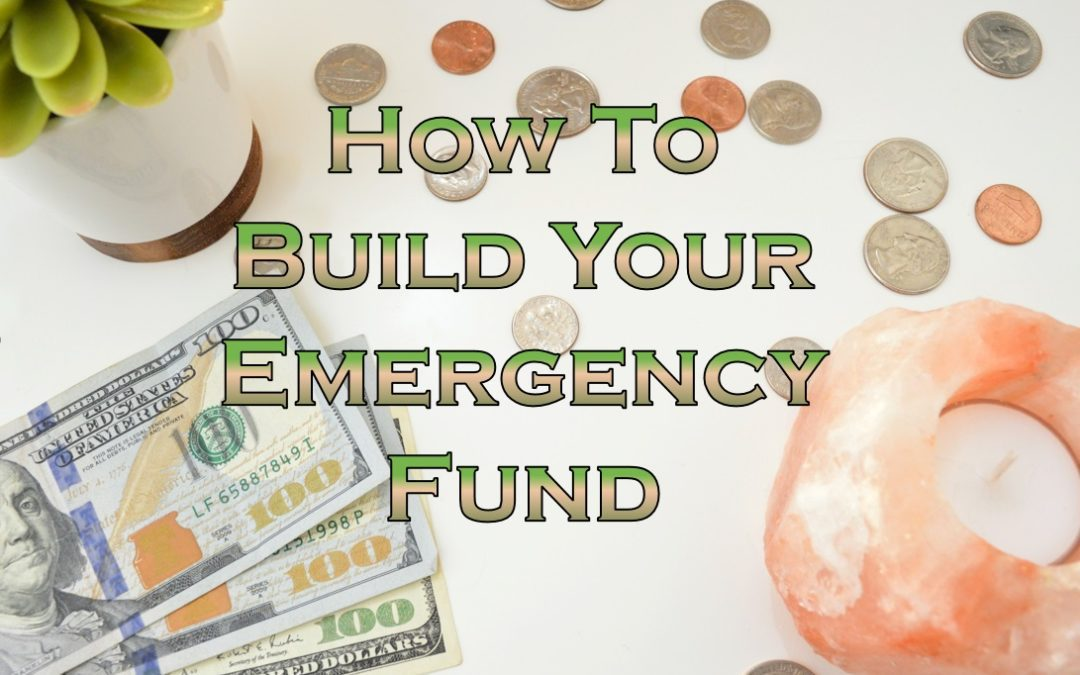 How to Build Your Emergency Fund